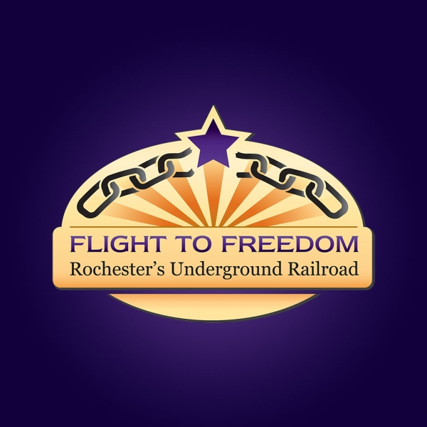 Flight to Freedom: Rochester's Underground Railroad