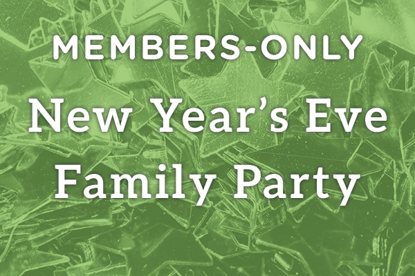 Members Only New Year S Eve Family Party